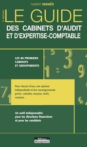 Hubert Kernéïs - Le guide des cabinets d'audit et d'expertise-comptable.