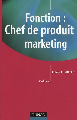 Hubert Kratiroff - Fonction : Chef de produit marketing.