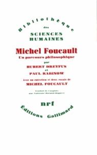 Hubert L. Dreyfus et Paul Rabinow - Michel Foucault - Un parcours philosophiques (au-delà de l'objectivité et de la subjectivité).
