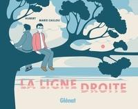 Hubert et Marie Caillou - La Ligne Droite.