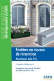 Hubert Lagier - Fenêtres en travaux de rénovation - Aluminium, bois, PVC : conception et mise en oeuvre.