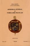 Hubert Lamant - Armorial général et nobiliaire français - Tome 59 fascicules 1-4, Dinteville.