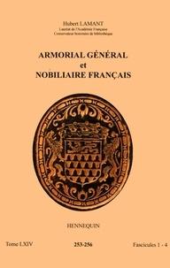 Hubert Lamant - Armorial général et nobiliaire français - Tome 64 fascicules 1-4, Hennequin.
