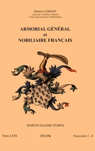 Histoiresdenlire.be Armorial général et nobiliaire français - Tome 69 fascicules 1-4, Martin-Salière d'Arve Image