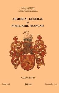 Hubert Lamant - Armorial général et nobiliaire français - Tome 61 fascicules 1-4, Valenciennes.