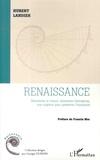 Hubert Landier - Renaissance - Réinventer le travail, réinventer l'entreprise, une urgence pour préserver l'humanité.