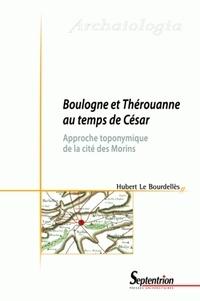 Boulogne et Thérouanne au temps de César - Approche toponymique de la cité des Morins.pdf