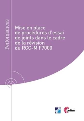 Hubert Lejeune - Mise en place de procédures d'essai de joints dans le cadre de la révision du RCC-M F7000.