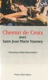 Hubert Lelièvre - Chemin de Croix avec Jean-Marie Vianney.