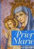 Hubert Lelièvre - Prier Marie.