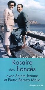 Hubert Lelièvre - Rosaire des fiancés avec Jeanne et Pierre Beretta Molla.