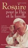 Hubert Lelièvre - Rosaire - Pour la paix et la famille.