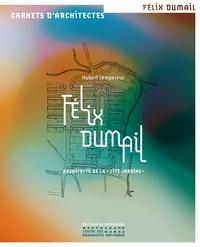 Félix Dumail - Architecte de la cité-jardins.pdf