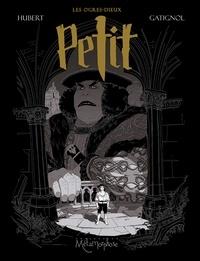 Hubert et Bertrand Gatignol - Les Ogres Dieux Tome 1 : Petit.