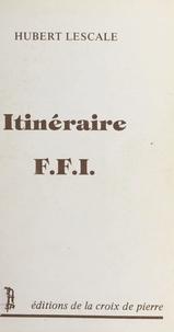 Hubert Lescale - Itinéraire F.F.I..