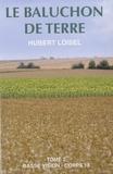 Hubert Loisel - Le baluchon de terre - Tome 2.