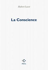 Hubert Lucot - La conscience.