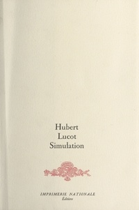 Hubert Lucot - Simulation.