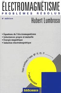 Problèmes résolus délectromagnétisme. Lois générales et phénomènes dinduction, 4ème édition.pdf