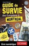 Hubert Mansion - Guide de survie des européens à Montréal.
