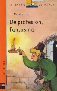 Hubert Monteilhet - De profesion, fantasma.