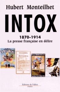 Intox - 1870-1914 La presse française en délire.pdf
