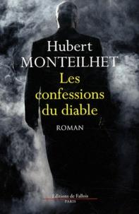 Hubert Monteilhet - Les confessions du diable.