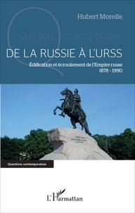 De la Russie à lURSS - Edification et écroulement de lEmpire russe (878-1991).pdf