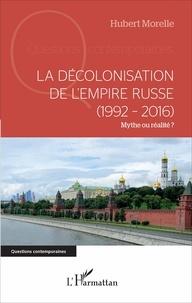 Accentsonline.fr La décolonisation de l'Empire russe (1992-2016) - Mythe ou réalité ? Image