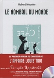 Hubert Mounier et Benjamin Biolay - Le nombril du monde. 1 CD audio