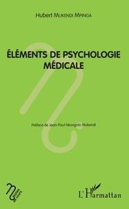 Hubert Mukendi Mpinga - Eléments de psychologie médicale.