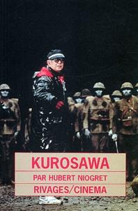 Hubert Niogret - Kurosawa.