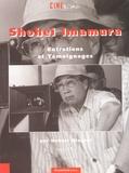 Hubert Niogret - Shohei Imamura. - Entretiens et témoignages.