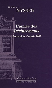 Hubert Nyssen - L'année des déchirements - Journal de l'année 2007.