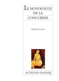 Hubert Nyssen - Le monologue de la concubine.