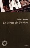 Hubert Nyssen - Le Nom de l'arbre.