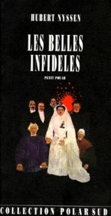 Hubert Nyssen - Les belles infidèles - Petit roman.