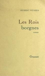 Hubert Nyssen - Les rois borgnes.