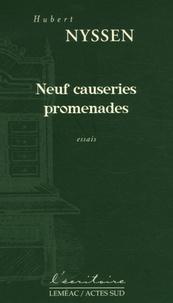 Hubert Nyssen - Neuf causeries promenades.
