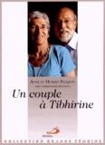 Hubert Ploquin et Anne Ploquin - Un couple à Tibhirine.