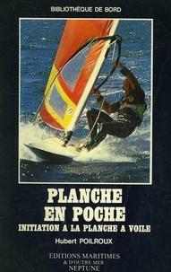 Hubert Poilroux - Planche en poche - Initiation à la planche à voile.