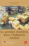 Hubert Pointurier - La gestion matières dans l'industrie laitière.