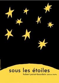 Hubert Poirot-Bourdain - Sous les étoiles - Edition bilingue français-japonais.