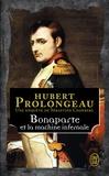 Hubert Prolongeau - Bonaparte et la machine infernale.