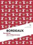 Hubert Prolongeau et L'Âme des peuples - Bordeaux : Au-delà des Chartrons - L'Âme des Peuples.