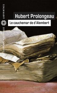 Hubert Prolongeau - Le cauchemar de d'Alembert.