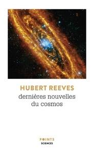 Hubert Reeves - Dernières nouvelles du cosmos.