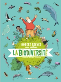 Hubert Reeves et Nelly Boutinot - Hubert Reeves nous explique Tome 1 : La biodiversité.