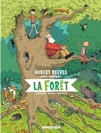 Hubert Reeves et Nelly Boutinot - Hubert Reeves nous explique Tome 2 : La forêt.