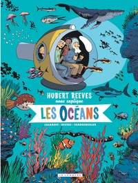 Hubert Reeves et David Vandermeulen - Hubert Reeves nous explique Tome 3 : Les Océans.
